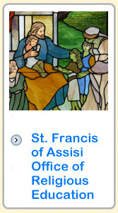 Click for St. Francis of Assisi Office of Religious Education